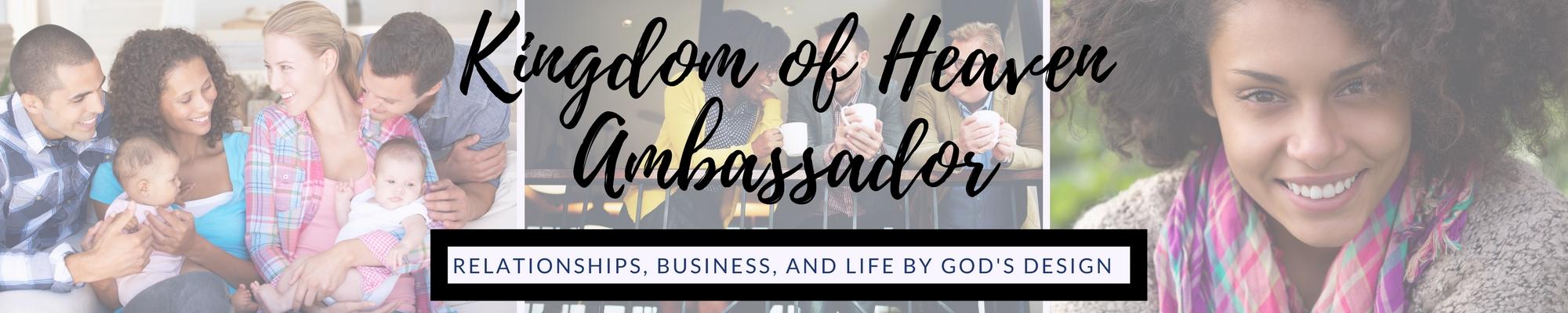 Kingdom of Heaven Ambassador
